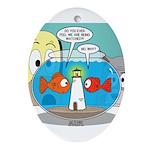 Fishbowl Paranoia Oval Ornament