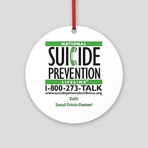Prevent Suicide! Ornament (Round)
