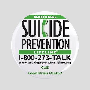 """Prevent Suicide! 3.5"""" Button"""