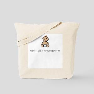 """ctrl + alt + change me"" Tote Bag"