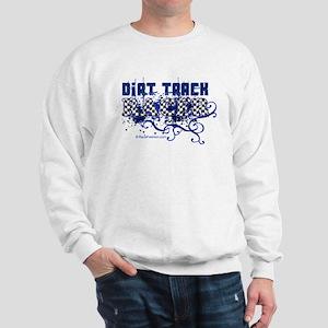 Dirt Racer 1 Sweatshirt