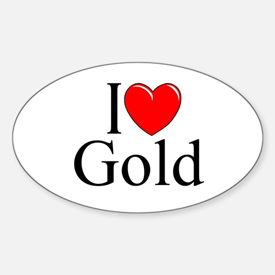 """I Love (Heart) Gold"" Oval Decal"