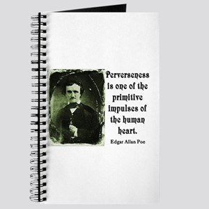 POE PERVERSENESS QUOTE Journal