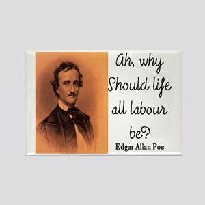 POE LIFE QUOTE Rectangle Magnet