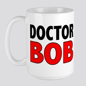 DOCTOR BOB Large Mug