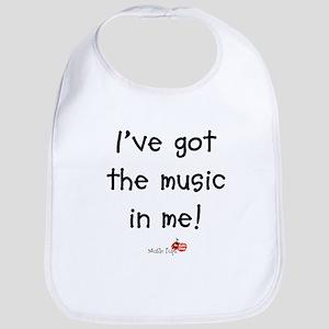 I've Got The Music In Me Bib