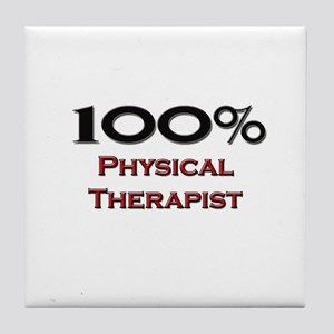 100 Percent Physical Therapist Tile Coaster