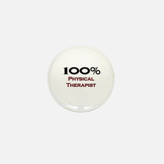 100 Percent Physical Therapist Mini Button (10 pac