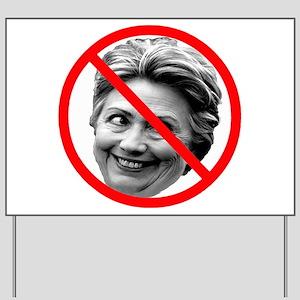Anti Hillary Clinton Yard Sign