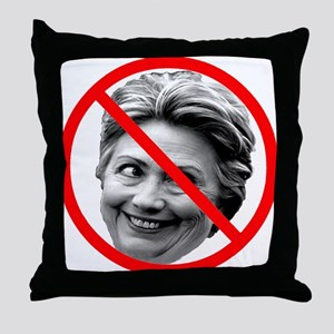 Anti Hillary Clinton Throw Pillow