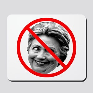 Anti Hillary Clinton Mousepad