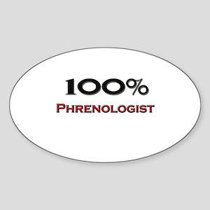 100 Percent Phrenologist Oval Sticker