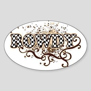 Rowdy 4 Oval Sticker