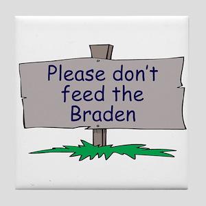 Please don't feed the Braden Tile Coaster