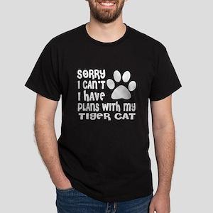 I Have Plans With My Tiger cat Cat De Dark T-Shirt
