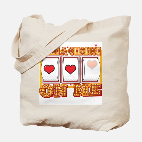 Take A Chance Tote Bag