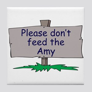 Please don't feed the Amy Tile Coaster