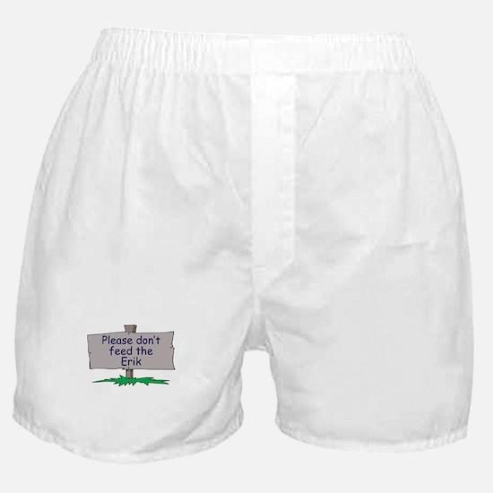 Please don't feed the Erik Boxer Shorts
