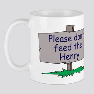 Please don't feed the Henry Mug