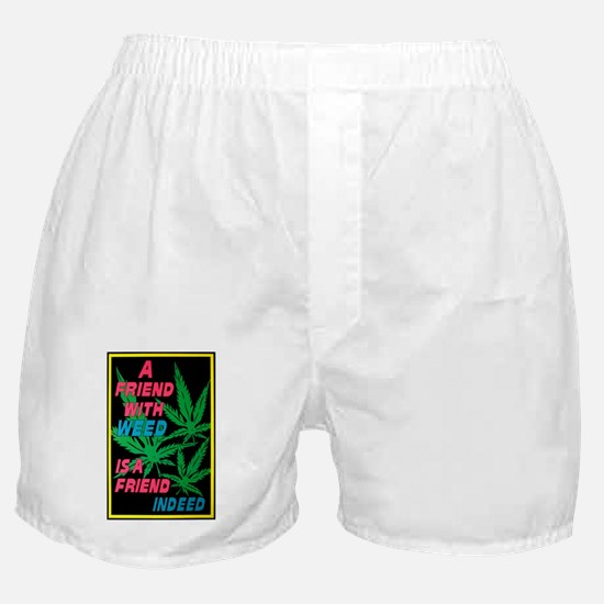 Friend With Weed Boxer Shorts