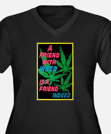 Friend With Weed Women's Plus Size V-Neck Dark T-S