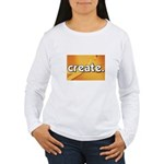 Create - Scissors - Crafts Women's Long Sleeve T-S