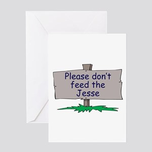 Please don't feed the Jesse Greeting Card