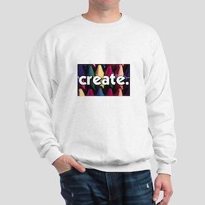 Create - Crayons - Crafts Sweatshirt