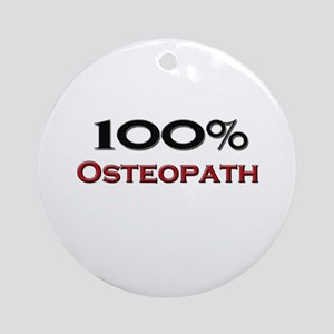 100 Percent Osteopath Ornament (Round)