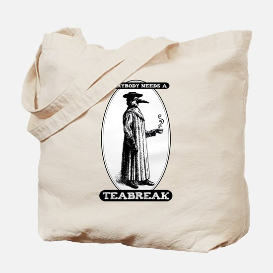 Everyone Needs Teabreaks Tote Bag