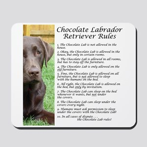 Chocolate Lab Rules Mousepad