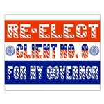 Re-Elect Client No. 9 Small Poster