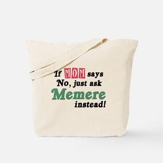 Just Ask Memere Tote Bag