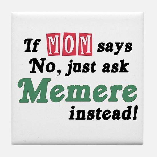 Just Ask Memere Tile Coaster