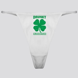 Drunky Mcdrunkerson Funny St Patrick Classic Thong