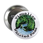 "Visualize Whirled Peas 2.25"" Button"