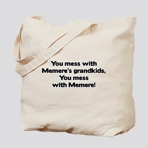 Don't Mess with Memere's Grandkids! Tote Bag