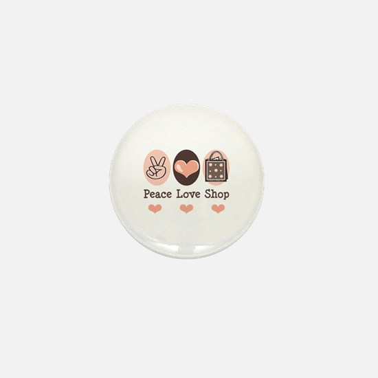 Peace Love Shop Shopping Mini Button