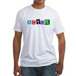 Actor 2 Fitted T-Shirt