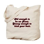 Young Enough Aunt Tote Bag
