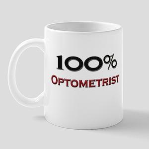100 Percent Optometrist Mug