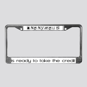 anonymous wants some credit License Plate Frame