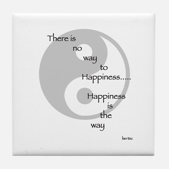 Happiness is the Way Tao Tile Coaster