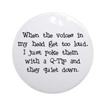 Voices in my Head Ornament (Round)