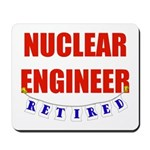 Retired Nuclear Engineer Mousepad