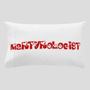 Martyrologist Profession Heart Design Pillow Case