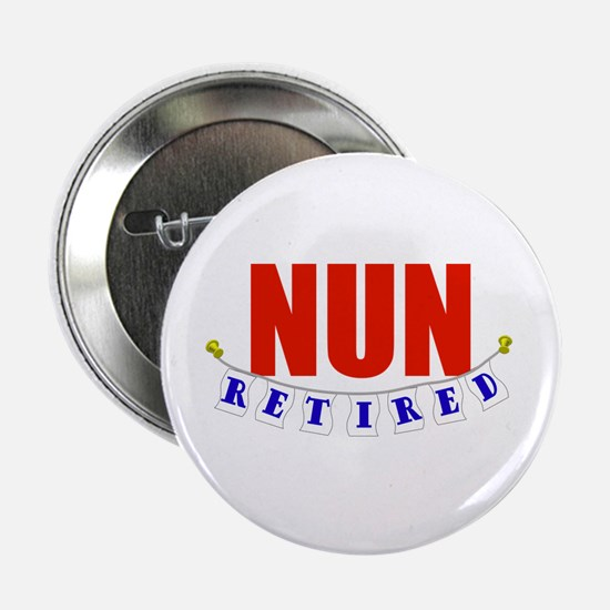 "Retired Nun 2.25"" Button"