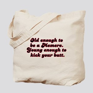 Young Enough Memere Tote Bag