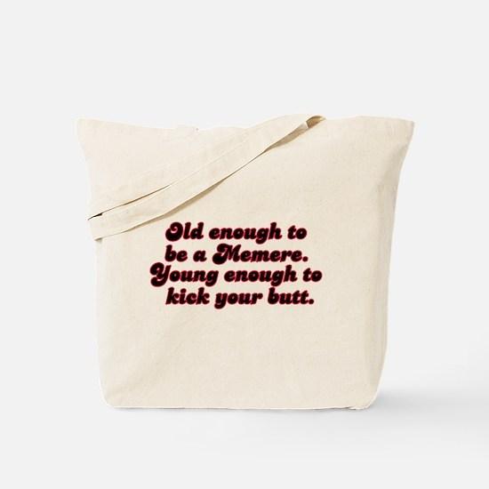 Young Enough Memere Tote Bag