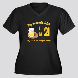 Buy me a cold drink I'm 21 Women's Plus Size V-Nec